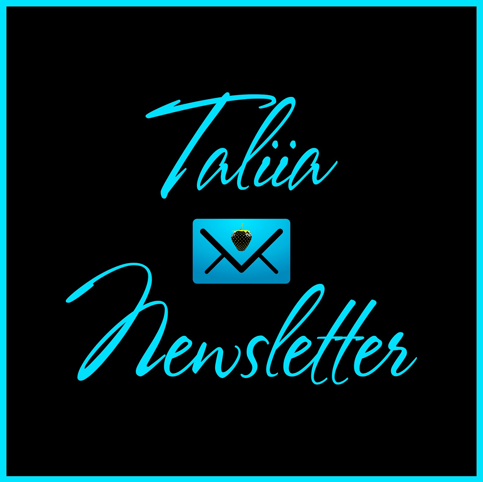 Taliia Newsletter