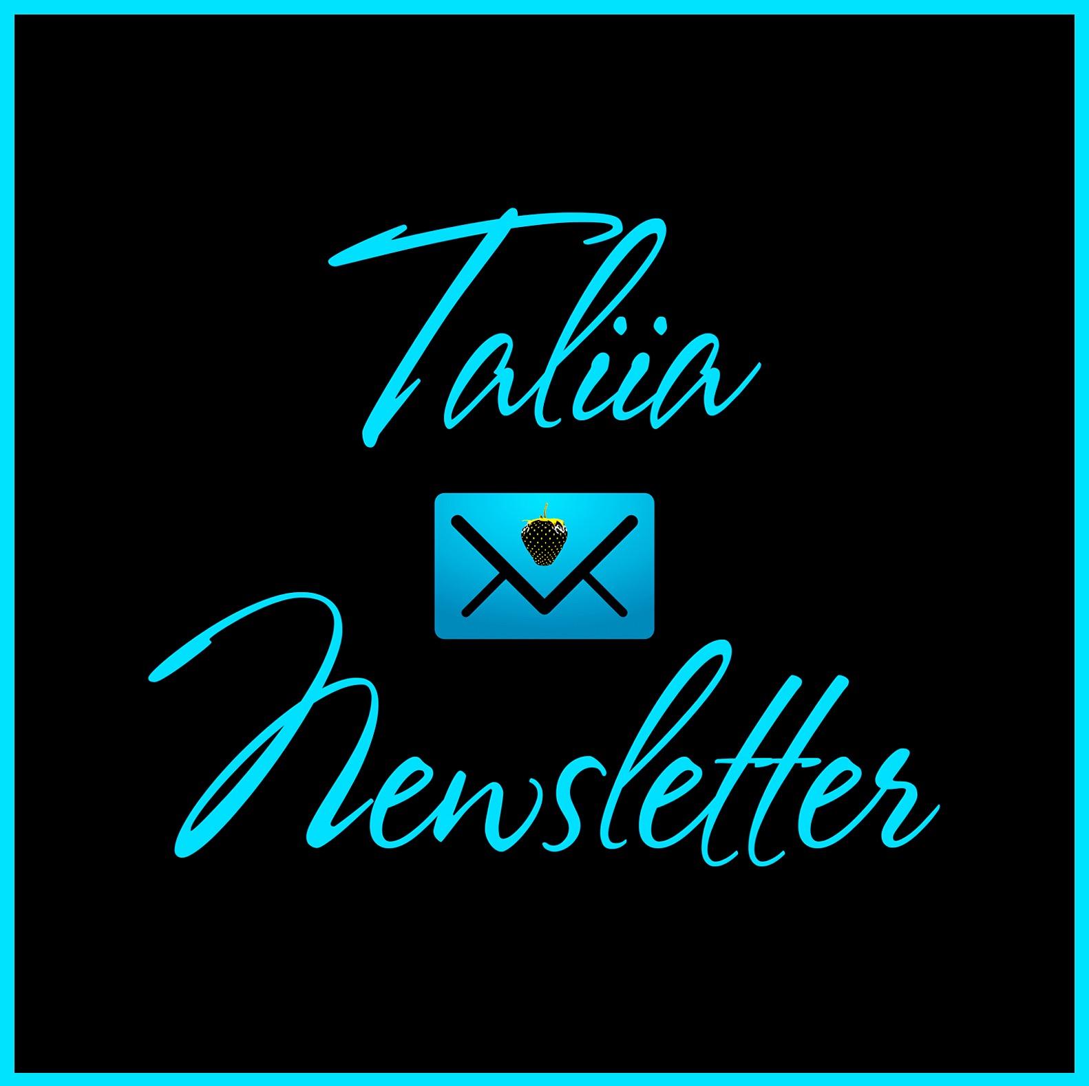 Taliia Newsletter