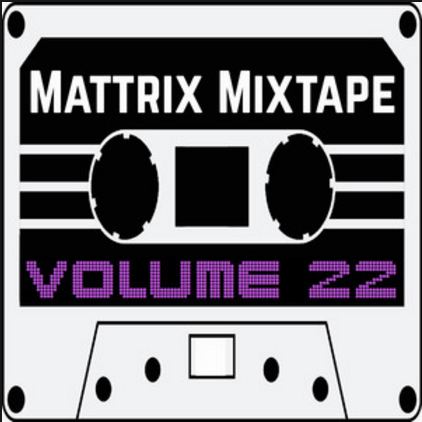 Thelma & Louise on Mattrix Mixtape: Volume 22