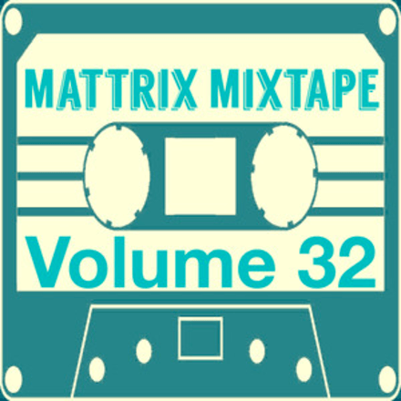 Сингл «Fire» в сборнике Mattrix Mixtape: Volume 32